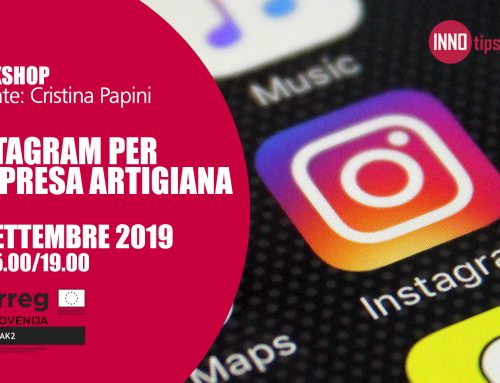 WORKSHOP | INSTAGRAM PER L'IMPRESA ARTIGIANA. CONSIGLI E BEST PRACTICE PER IL LOCAL BUSINESS