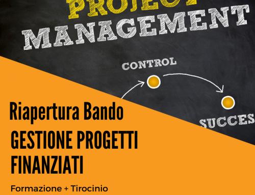 RIAPERTURA BANDO | WORK EXPERIENCE | EXPERT IN PROGETTI FINANZIATI