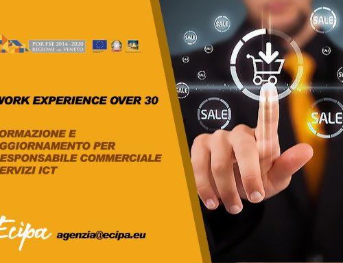 WORK EXPERIENCE | OVER 30 | RESPONSABILE COMMERCIALE PER PRODOTTI E SERVIZI ICT