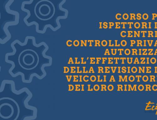 CORSO PER ISPETTORI AUTORIZZATI ALL'EFFETTUAZIONE DELLA REVISIONE DEI VEICOLI E DEI LORO RIMORCHI | MODULO C