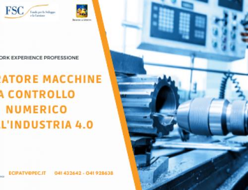 RIAPERTURA TERMINI DI ISCRIZIONE PER OPERATORE MACCHINE A CONTROLLO NUMERICO NELL'INDUSTRIA 4.0 (Scad. 29.10.2021) –  W. E. PROFESSIONE
