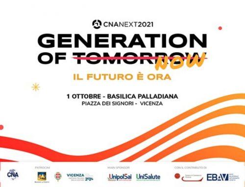 CNA NEXT 2021 – GENERATION OF TOMORROW – IL FUTURO E' ORA